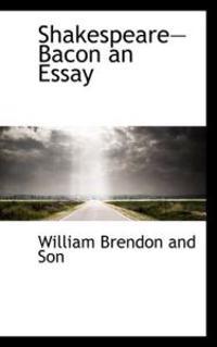 Shakespearebacon an Essay