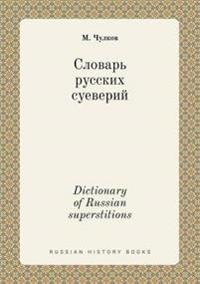 Dictionary of Russian Superstitions