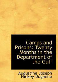 Camps and Prisons