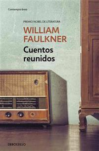 Cuentos Reunidos / Collected Stories of William Faulkner
