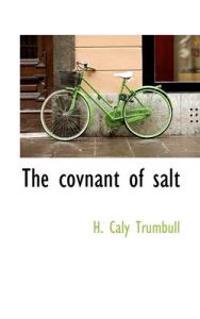 The Covnant of Salt