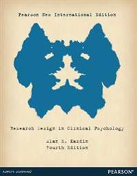 Research Design in Clinical Psychology: Pearson New International Edition