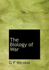 The Biology of War