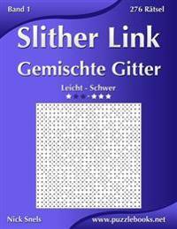 Slither Link Gemischte Gitter - Leicht Bis Schwer - Band 1 - 276 Ratsel