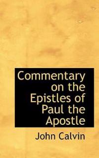 Commentary on the Epistles of Paul the Apostle