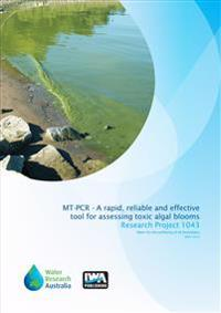 MT-PCR - A Rapid, Reliable and Effective Tool Tor Assessing Toxic Algal Blooms in Victorian Water Supplies