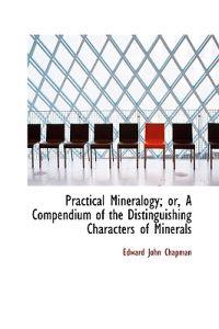 Practical Mineralogy