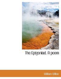 The Epigoniad. a Poem