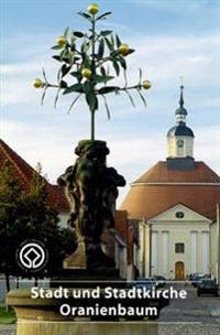 Stadt- Und Stadtkirche Oranienbaum