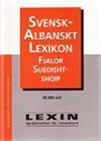 Svensk-albanskt lexikon : 28.500 ord