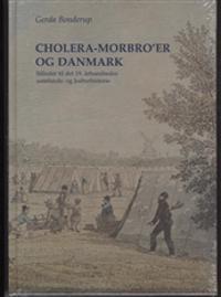 Cholera-Morbro´er og Danmark