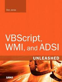 VBScript, WMI, and ADSI