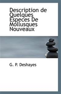 Description de Quelques Especes de Mollusques Nouveaux