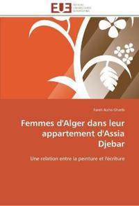 Femmes D'Alger Dans Leur Appartement D'Assia Djebar