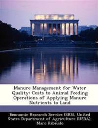 Manure Management for Water Quality