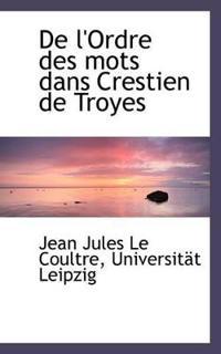 De L'ordre Des Mots Dans Crestien De Troyes