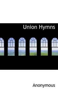 Union Hymns