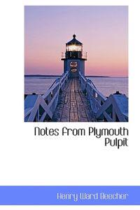 Notes from Plymouth Pulpit