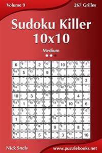 Sudoku Killer 10x10 - Medium - Volume 9 - 267 Grilles