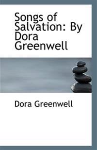 Songs of Salvation: By Dora Greenwell