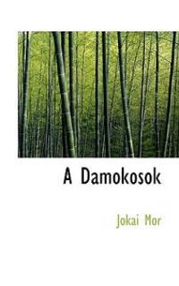 A Damokosok