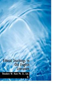 Ethical Teachings in Old English Literature