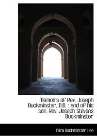 Memoirs of REV. Joseph Buckminster, D.D.