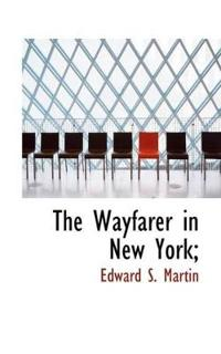 The Wayfarer in New York;