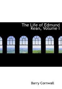The Life of Edmund Kean