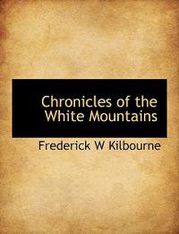 Chronicles of the White Mountains