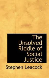 The Unsolved Riddle of Social Justice