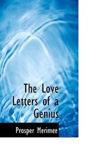 The Love Letters of a Genius