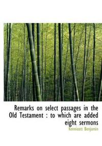 Remarks on Select Passages in the Old Testament
