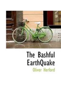 The Bashful Earthquake