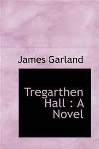 Tregarthen Hall