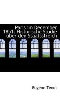 Paris Im December 1851