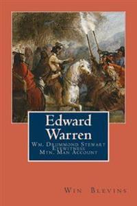 Edward Warren: Mountain Man Eyewitness Accounts
