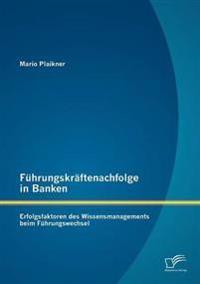 F Hrungskr Ftenachfolge in Banken