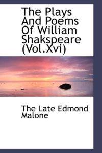 The Plays and Poems of William Shakspeare (Vol.XVI)