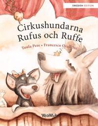Cirkushundarna Rufus och Ruffe