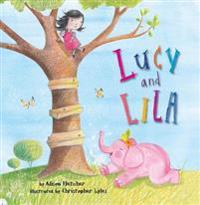 Lucy and Lila