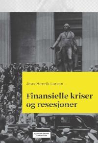 Finansielle kriser og resesjoner - Jens Henrik Larsen | Ridgeroadrun.org