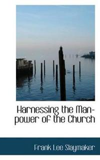 Harnessing the Man-power of the Church
