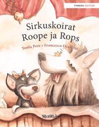 Sirkuskoirat Roope ja Rops