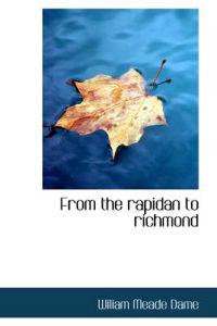 From the Rapidan to Richmond