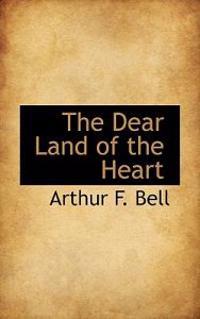 The Dear Land of the Heart