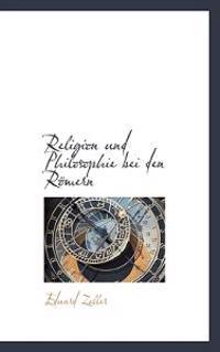 Religion Und Philosophie Bei Den R Mern