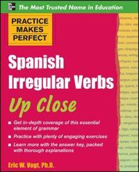 Spanish Irregular Verbs Up Close