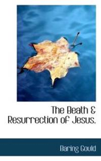 The Birth & Resurrection of Jesus