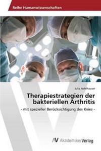 Therapiestrategien Der Bakteriellen Arthritis